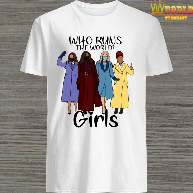 Kamala Harris Amanda Gorman Who Runs The World Girls Shirt