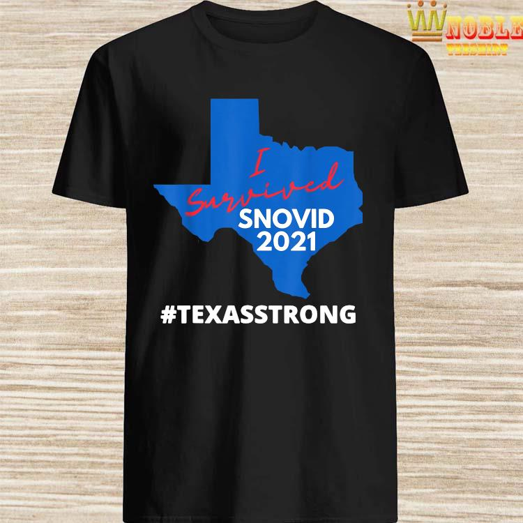 Texas Strong I Survived Snovid 2021 Snow Storm Shirt