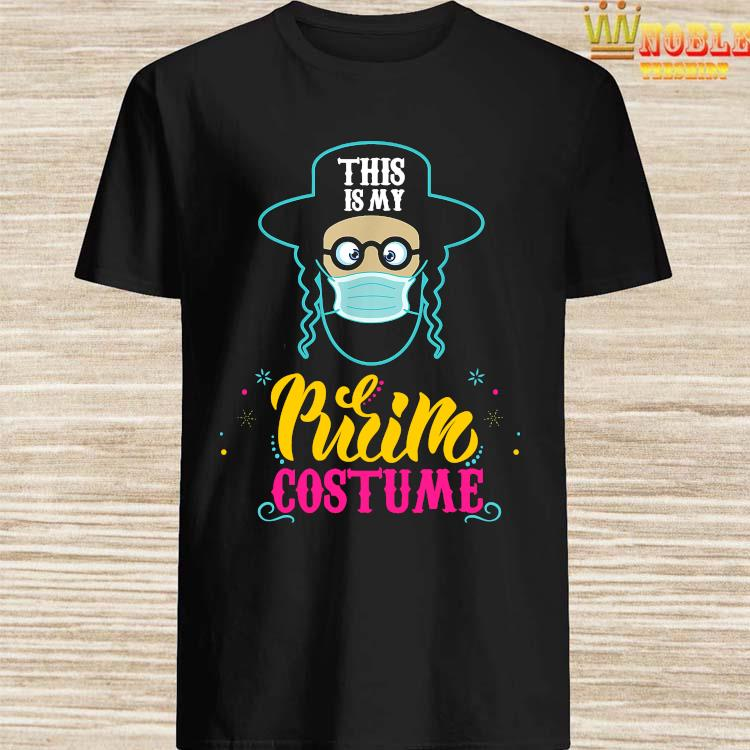 This is my Purim Costume funny Jewish Face Mask Shirt