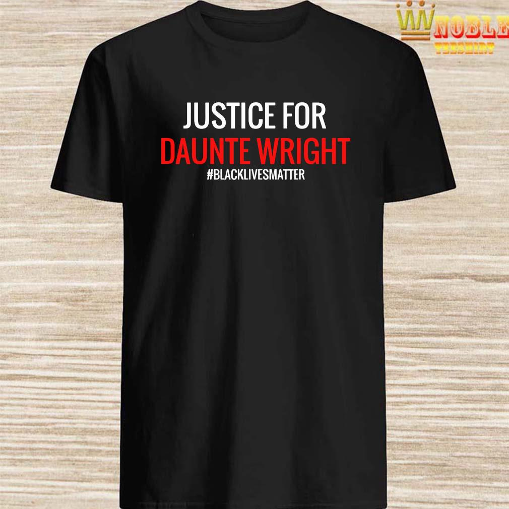 Justice For Daunte Wright Blacklivematter Shirt