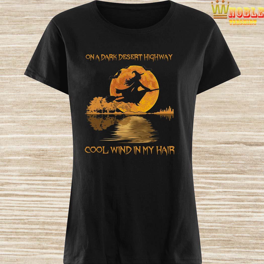 On dark desert highway cool wind in my hair witch jungle guitar halloween ladies shirt