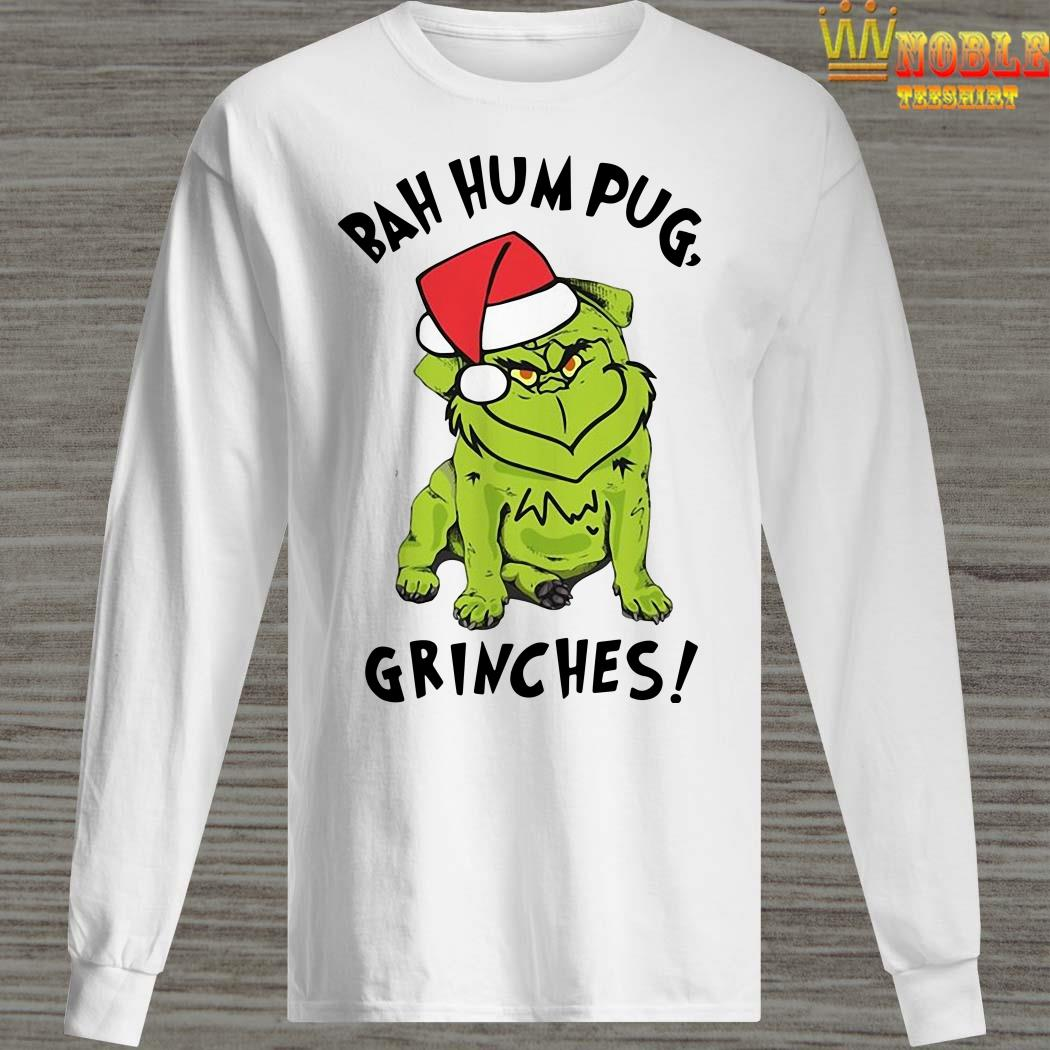 Bah Hum Pug Grinches Christmas Long Sleeved