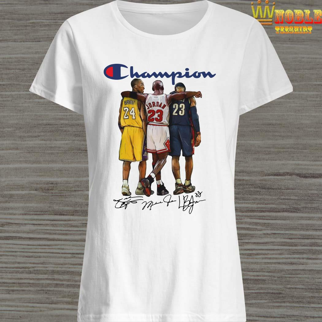 Champion Lebron James Kobe Bryant Michael Jordan Signatures Ladies Shirt