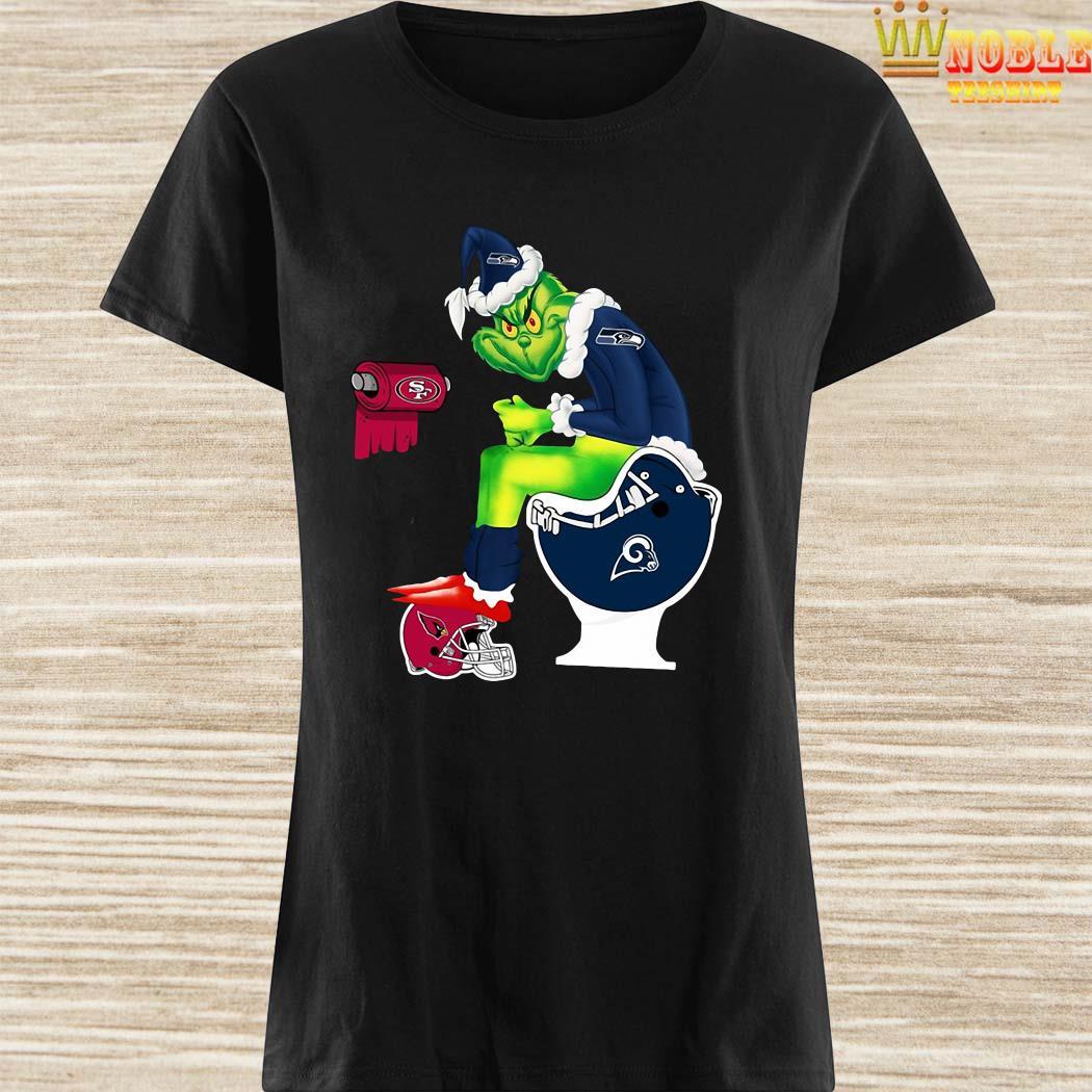 Grinch Seattle Seahawks San Francisco 49ers Los Angeles Rams Arizona Cardinals Toilet Ladies Shirt