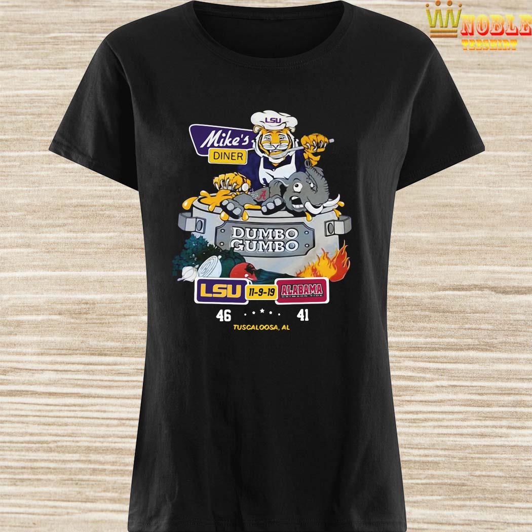 Mike's Diner Dumbo Gumbo LSU Alabama Ladies Shirt