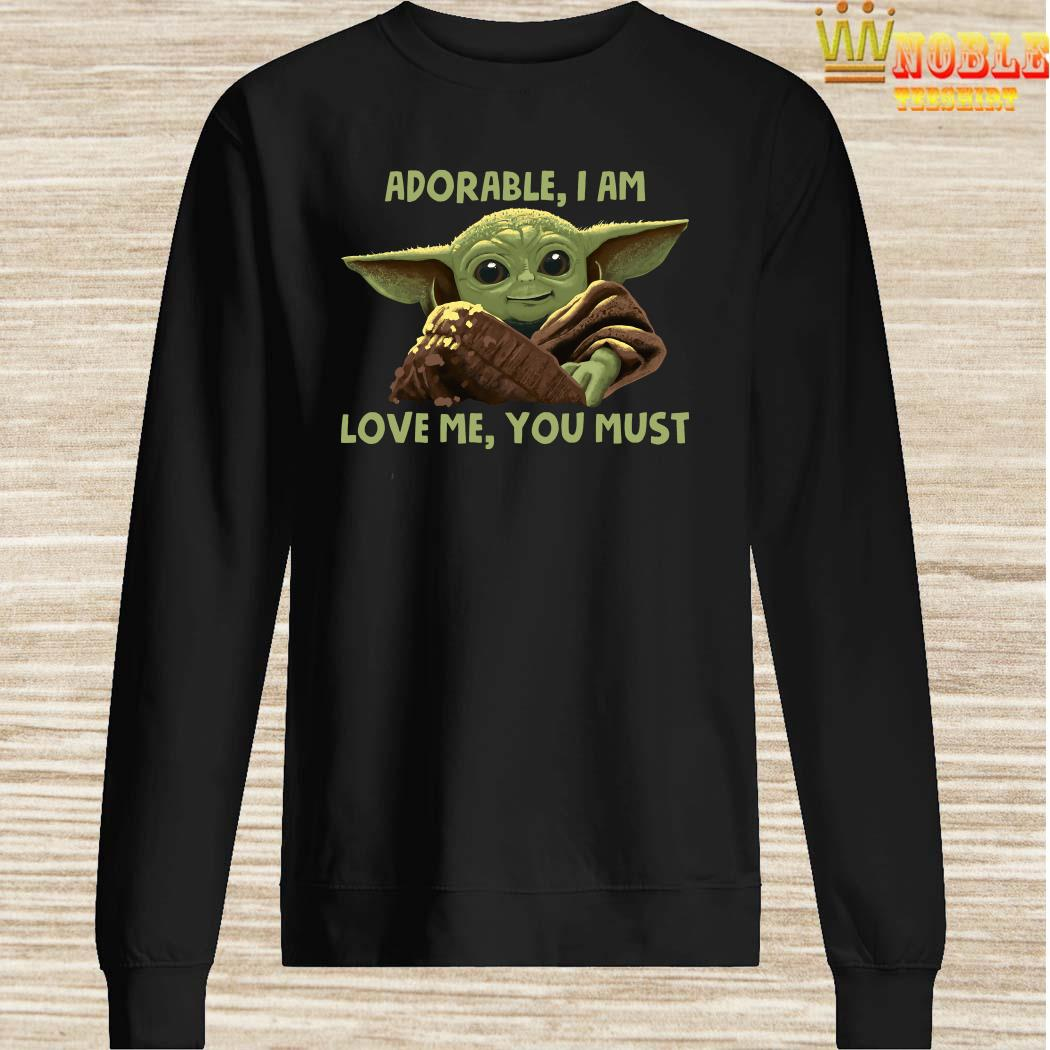 Baby Yoda Adorable I Am Love Me You Must Sweater
