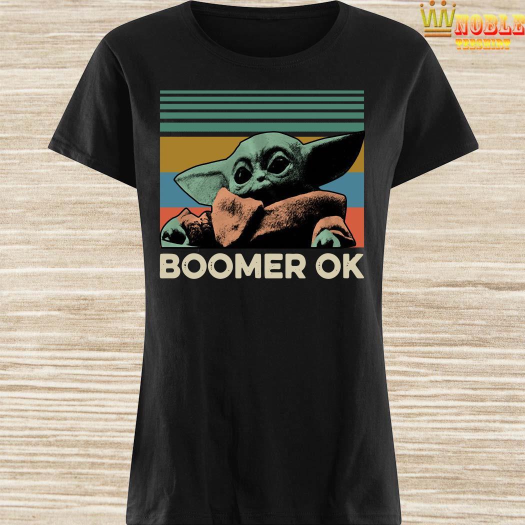 Baby Yoda Boomer Ok Vintage Ladies Shirt