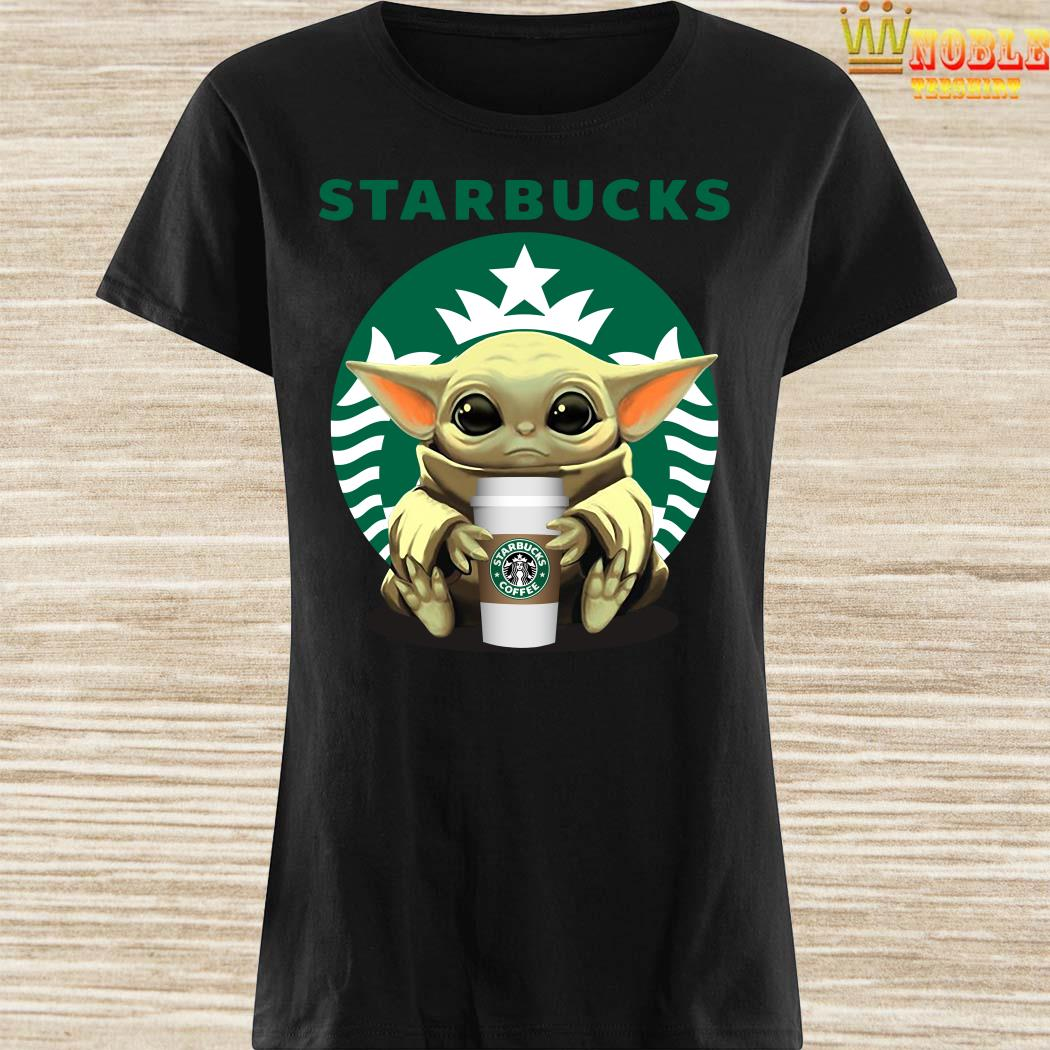 Baby Yoda Hug Starbucks Ladies Shirt