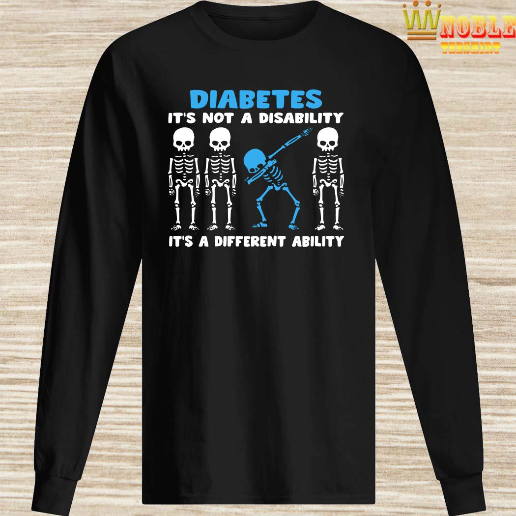 Skeleton Diabetes It's Not A Disability It's A Different Ability Long Sleeved