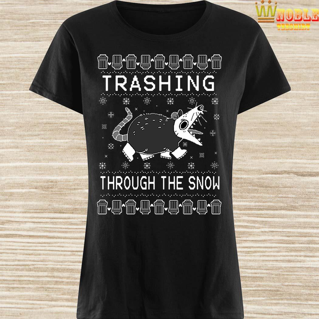 Trashing Through The Snow Ugly Christmas Ladies Shirt