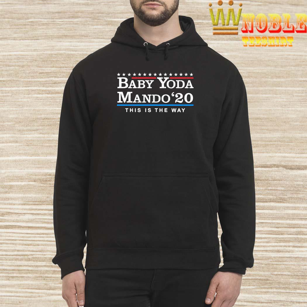 baby yo-da mando 2020 this is the way t shirt long sleeve sweatshirt hoodie