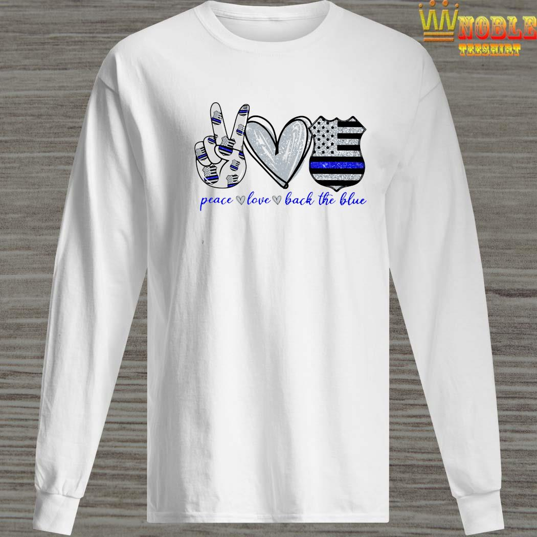 Peace Love Back The Blue Long Sleeved