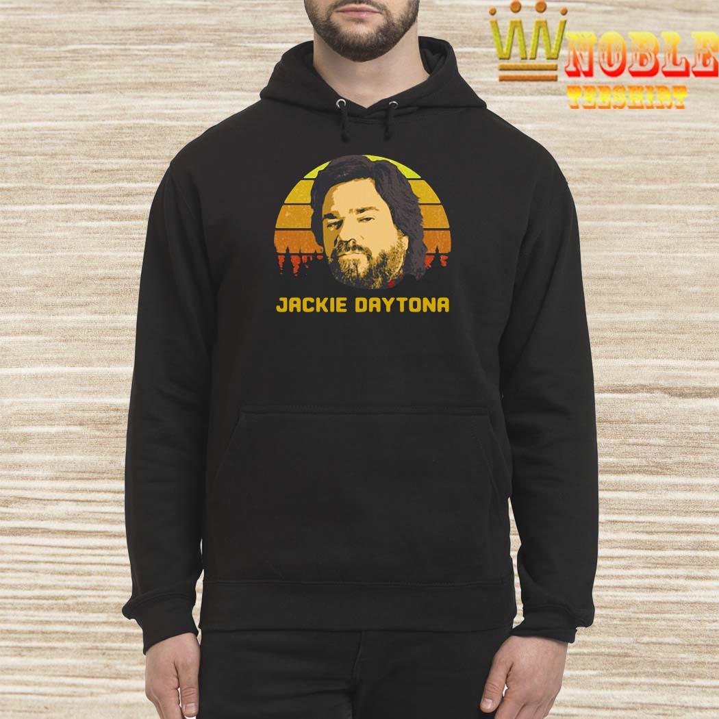 Jackie Daytona Vintage Shirt Hoodie