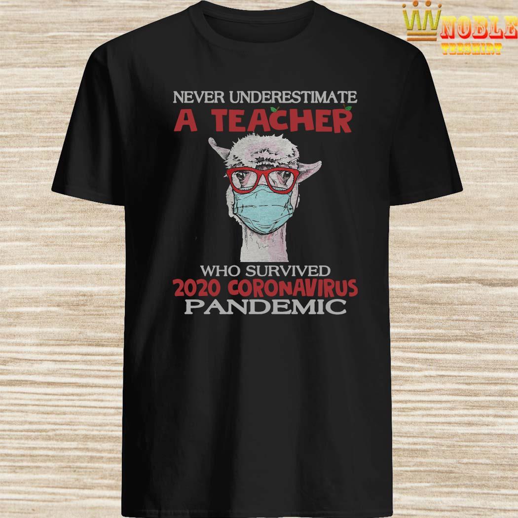 Coronavirus Llama Teacher Never Underestimate A Teacher Who Survived 2020 Coronavirus Pandemic Shirt