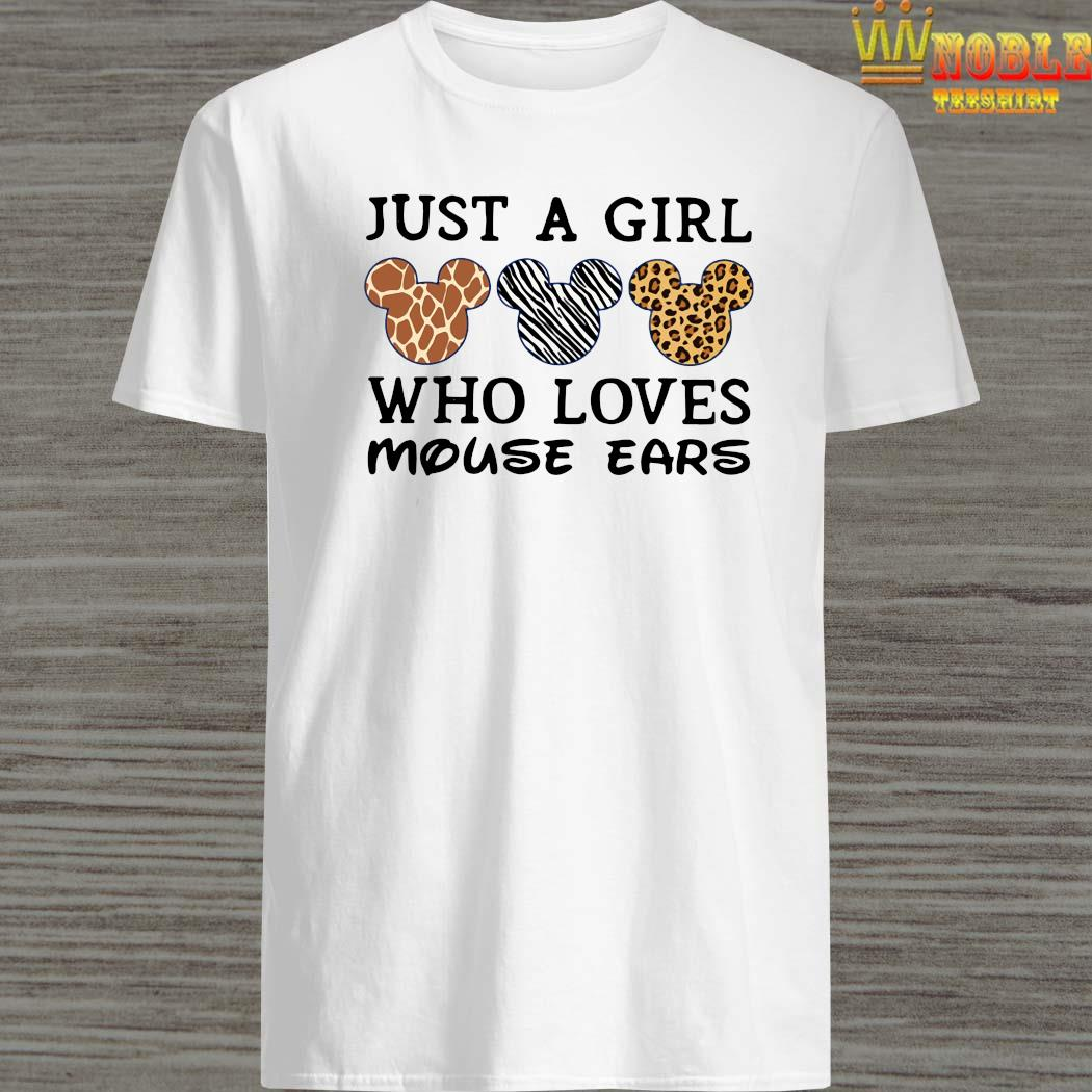 Just A Girl Who Loves Mouse Ears Shirt