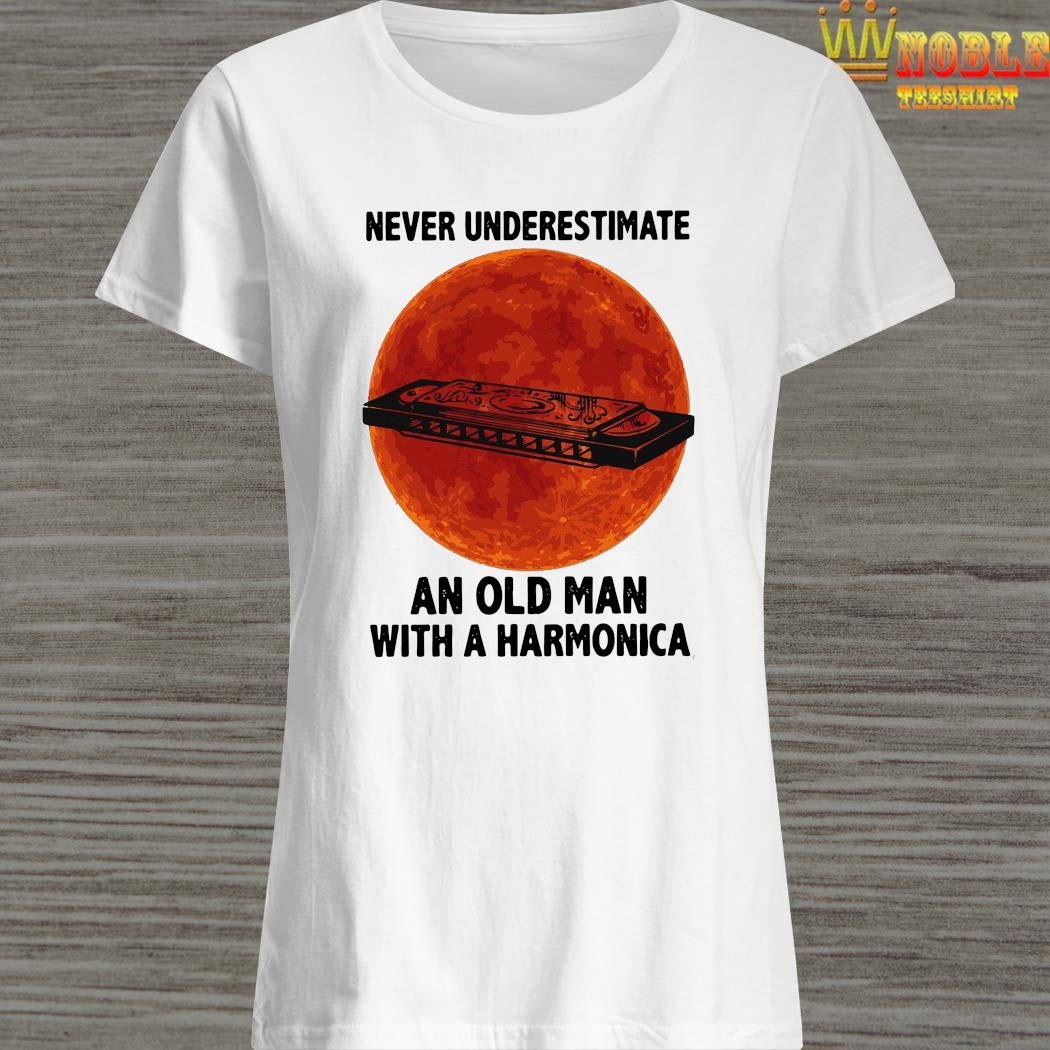 Never Underestimate An Old Man With A Harmonica Shirt Ladies Shirt