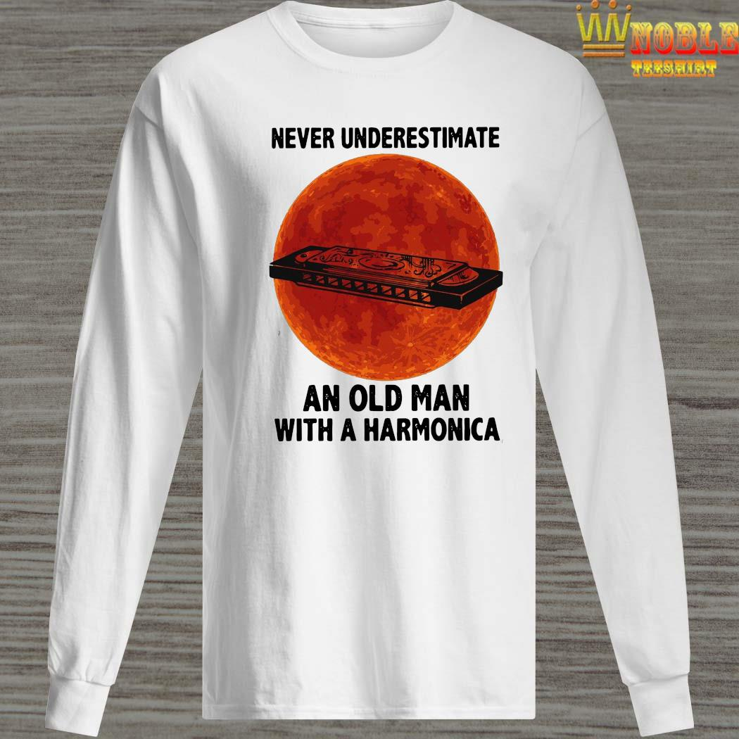 Never Underestimate An Old Man With A Harmonica Shirt Long Sleeved