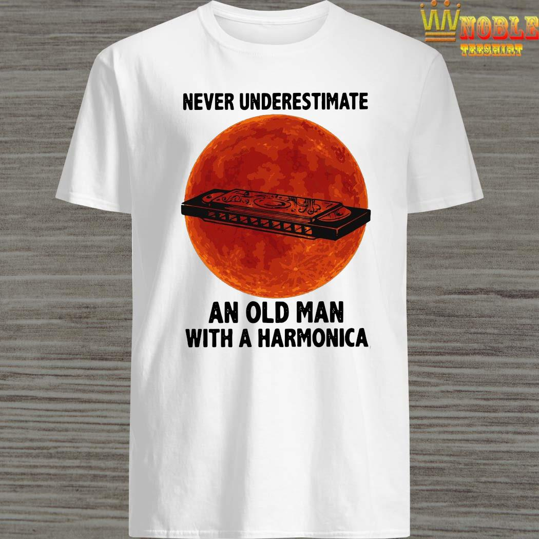 Never Underestimate An Old Man With A Harmonica Shirt