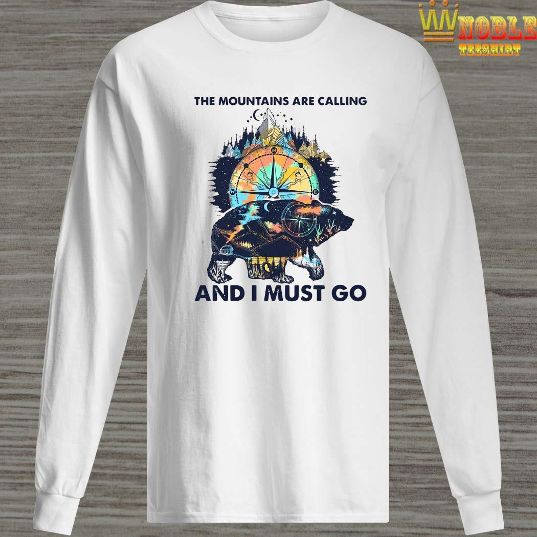 The Mountains Are Calling And I Must Go Shirt Long Sleeved