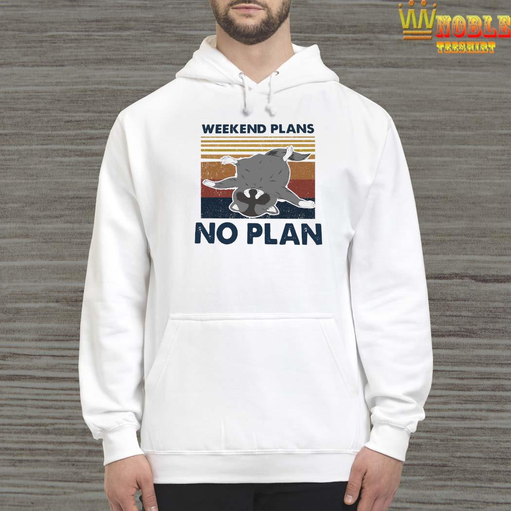 Weekend Plans No Plan Vintage Shirt Hoodie
