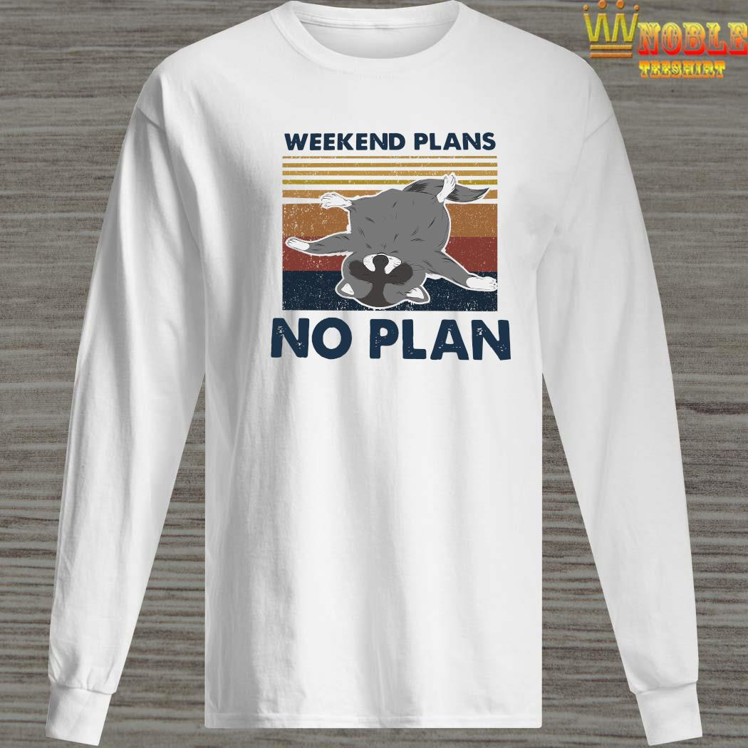 Weekend Plans No Plan Vintage Shirt Long Sleeved