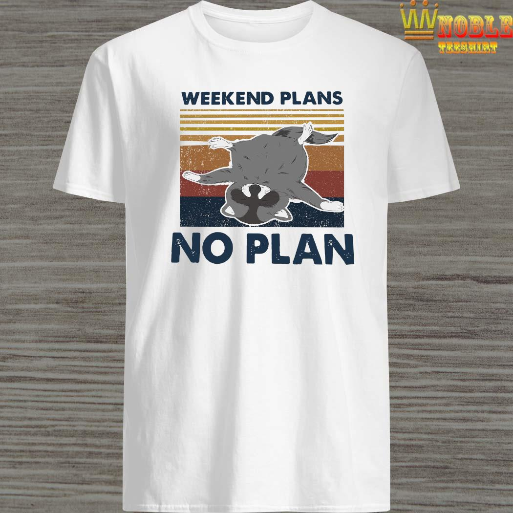 Weekend Plans No Plan Vintage Shirt