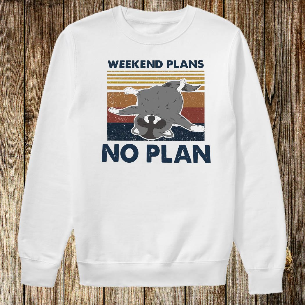Weekend Plans No Plan Vintage Shirt Sweatshirt