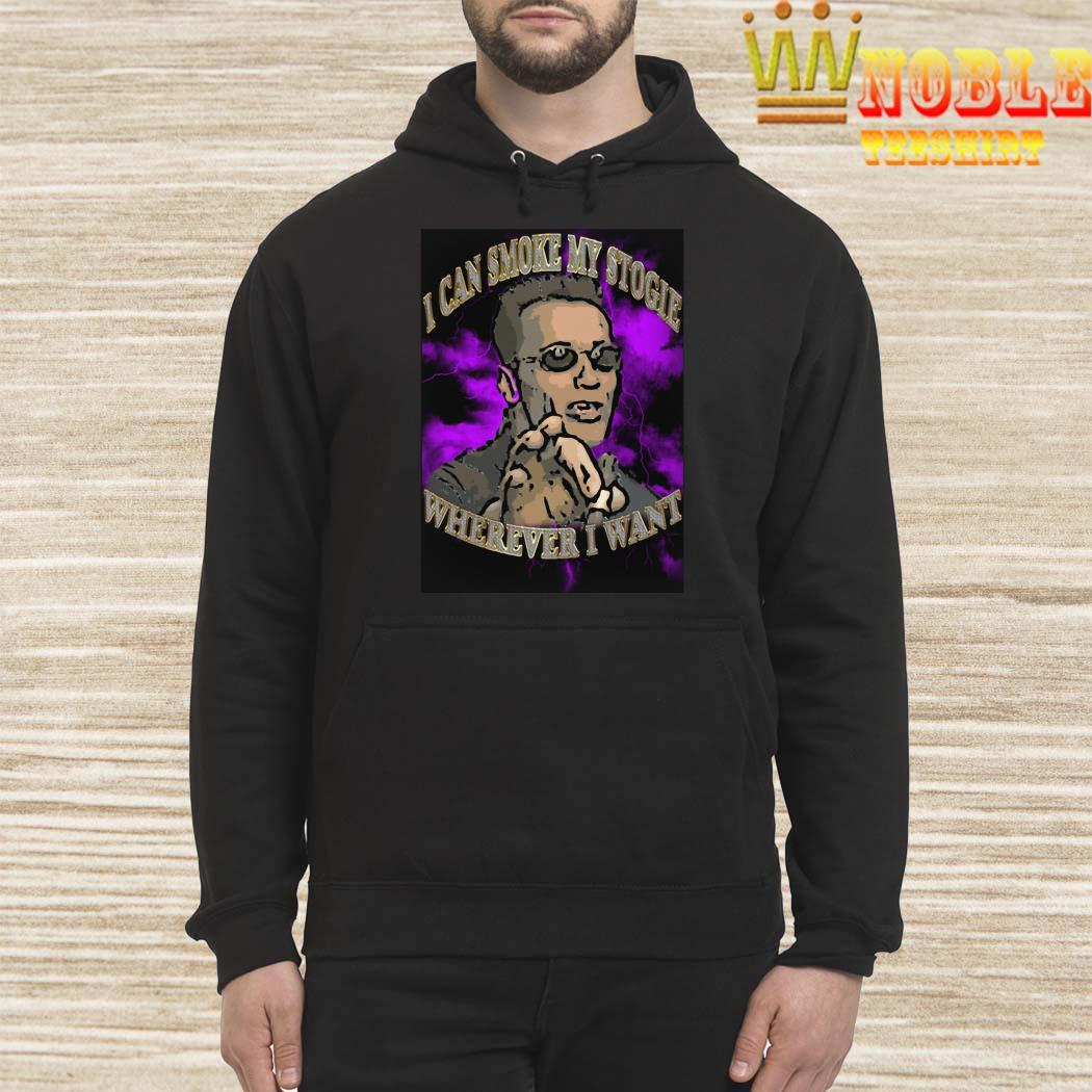 Arnold Schwarzenegger I Can Smoke My Stogie Wherever I Want Shirt Hoodie
