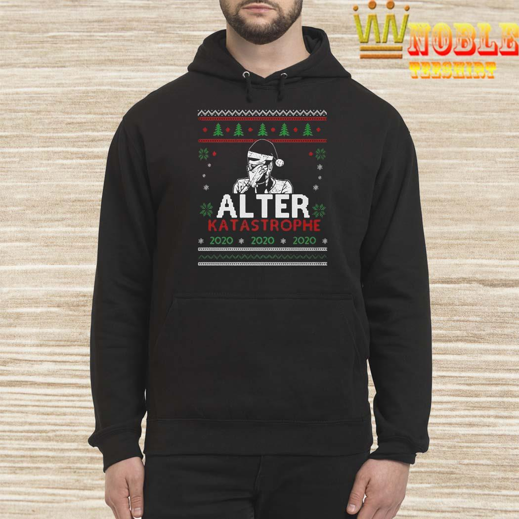 Alter Katastrophe Ugly Christmas Sweater Hoodie