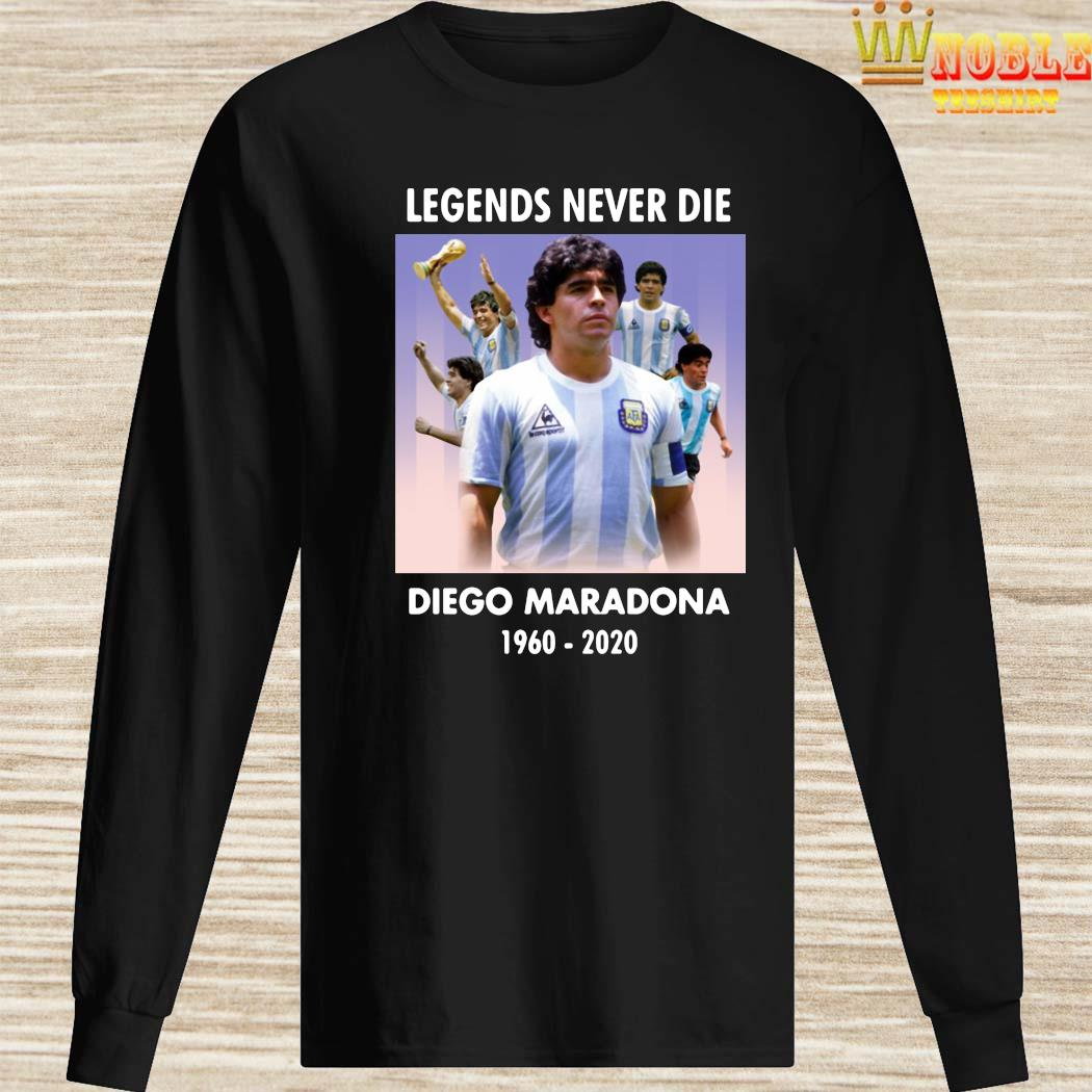 Legend Never Die Rest In Peace Diego Maradona Shirt Long Sleeved