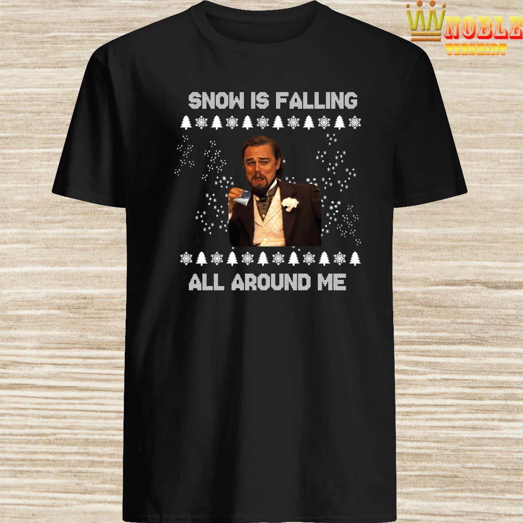 Leonardo Dicaprio Snow Is Falling All Around Me Christmas Sweater