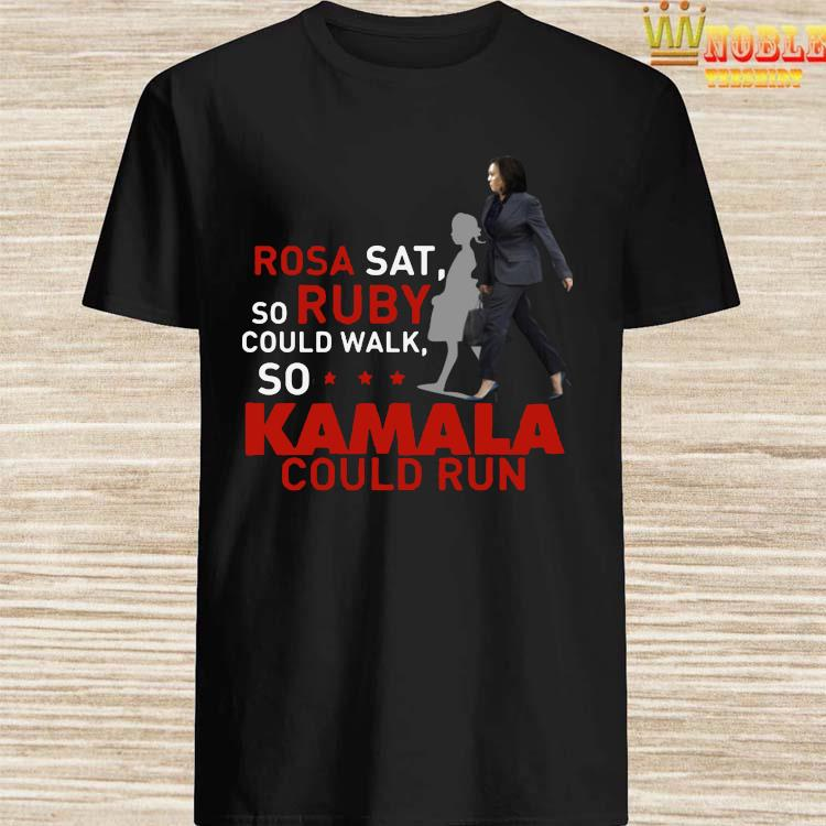 Kamala Harris Rosa Sat Ruby Walk First Female Vice President Shirt
