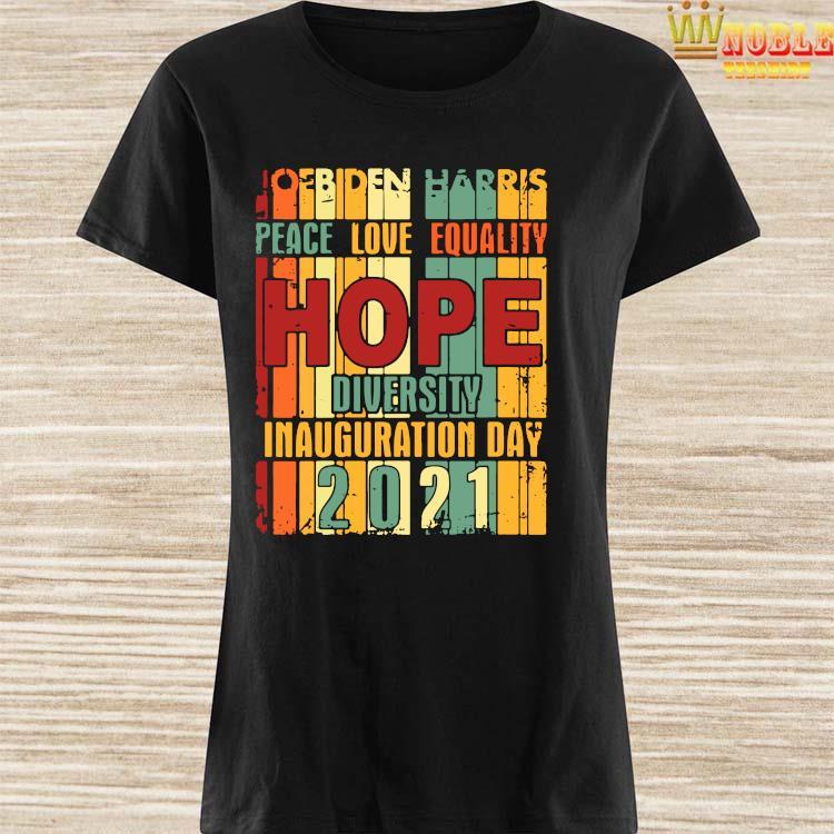 President Biden Inauguration Day 2021 Shirt Ladies Shirt