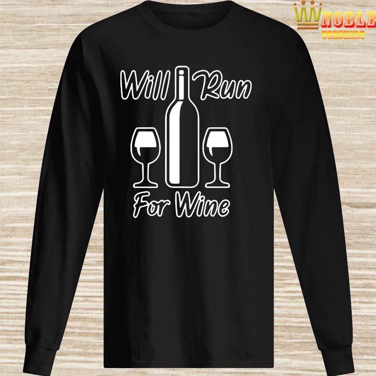 Top Will Run For Wine Runners Running Shirt Long Sleeved