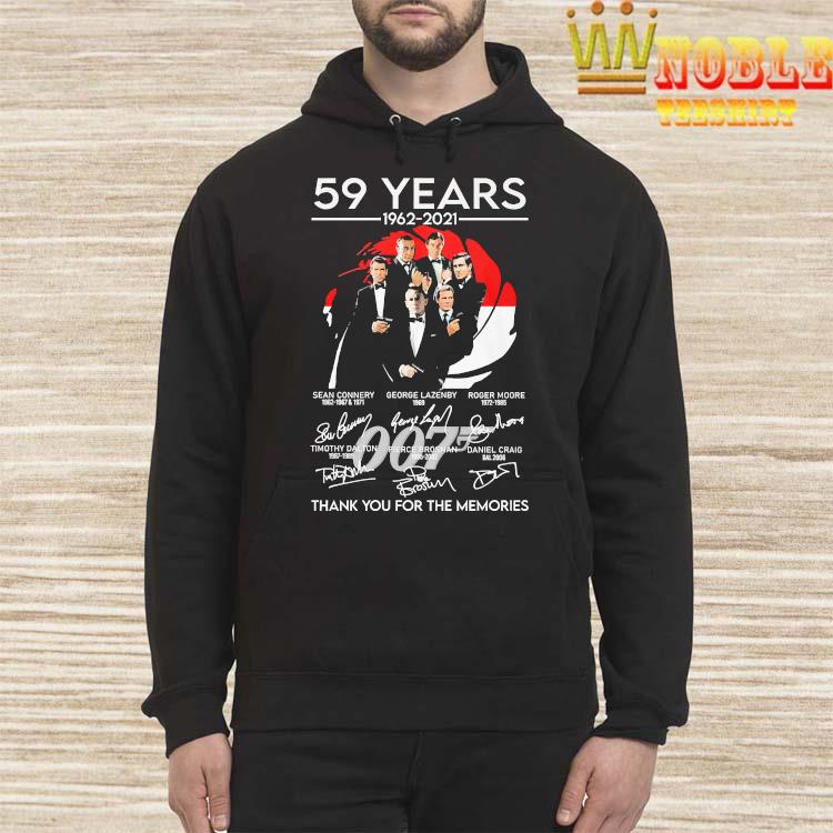 007 59 Years 1962 2021 Thank You For The Memories Signatures Shirt Hoodie